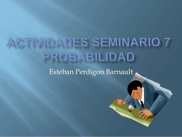 Esteban Perdigon Barnault