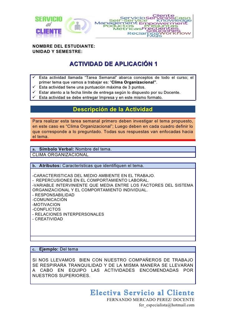 """NOMBRE DEL ESTUDIANTE:UNIDAD Y SEMESTRE:                   ACTIVIDAD DE APLICACIÓN 1 Esta actividad llamada """"Tarea Semana..."""