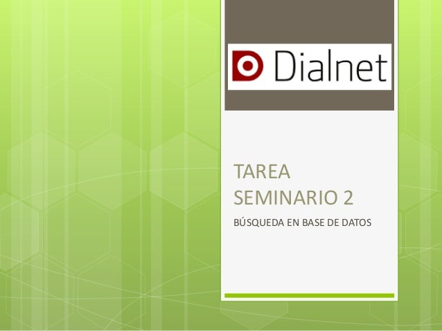 TAREA SEMINARIO 2 BÚSQUEDA EN BASE DE DATOS