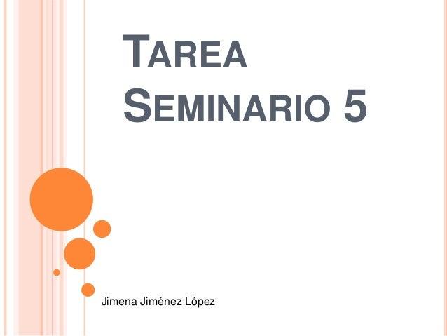 TAREA SEMINARIO 5 Jimena Jiménez López