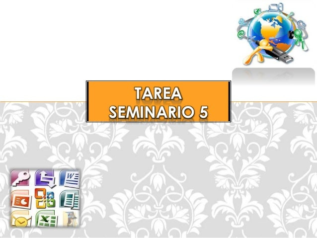 TAREA SEMINARIO 5