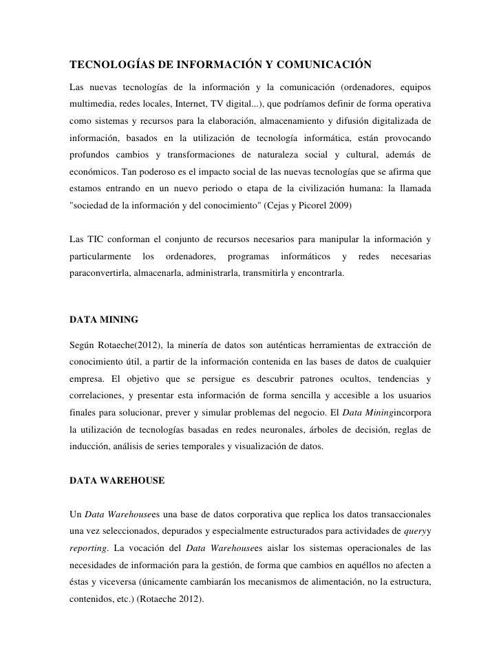 TECNOLOGÍAS DE INFORMACIÓN Y COMUNICACIÓNLas nuevas tecnologías de la información y la comunicación (ordenadores, equiposm...