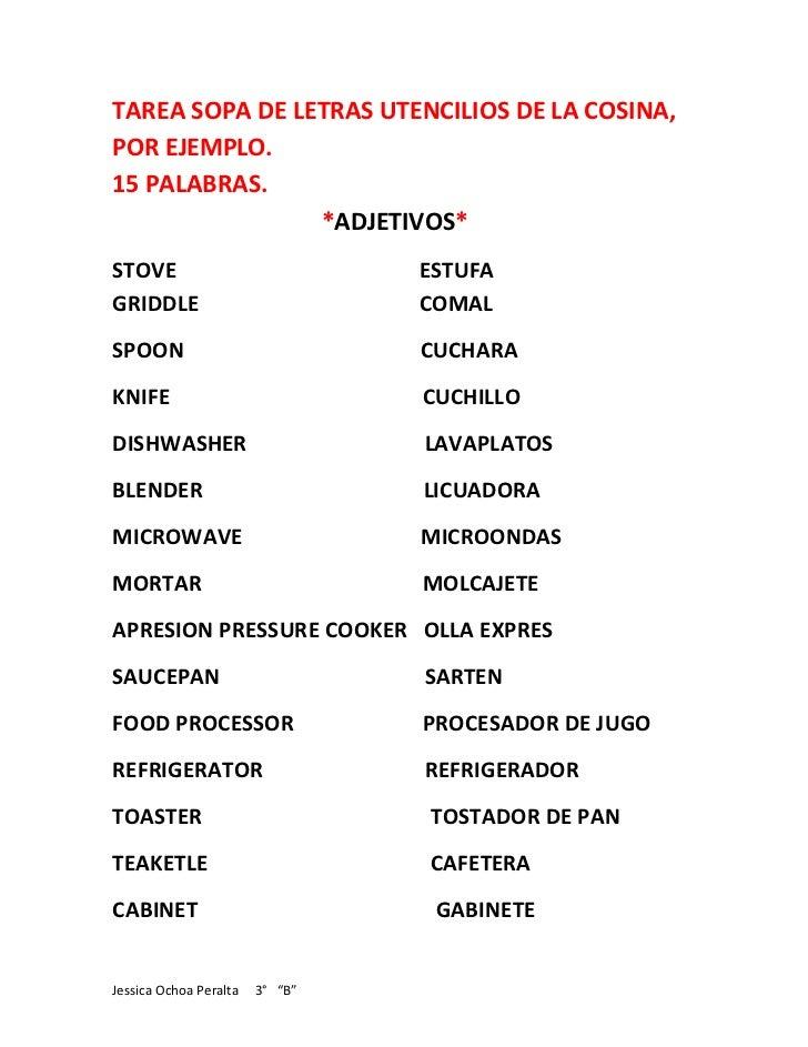 TAREA SOPA DE LETRAS UTENCILIOS DE LA COSINA,POR EJEMPLO.15 PALABRAS.                *ADJETIVOS*STOVE                     ...