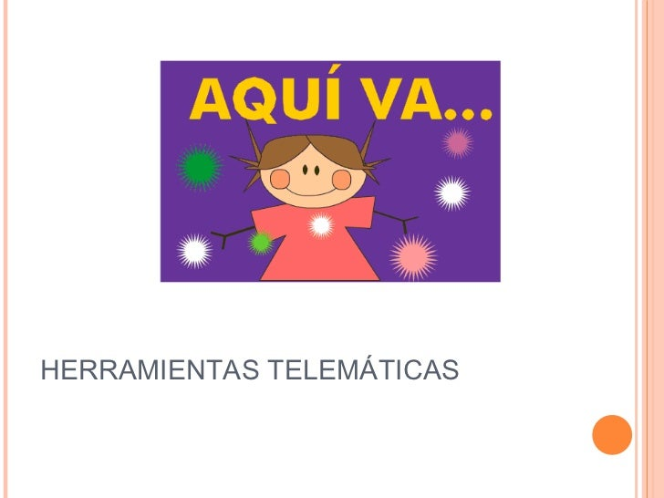 HERRAMIENTAS TELEMÁTICAS