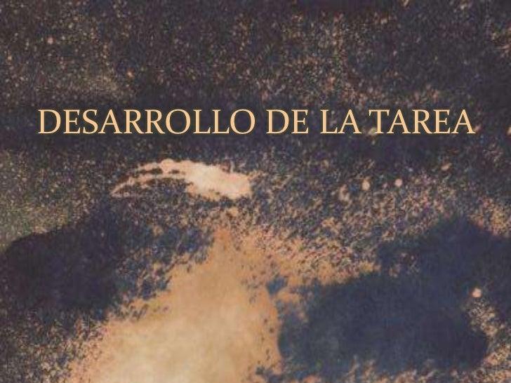 DESARROLLO DE LA TAREA