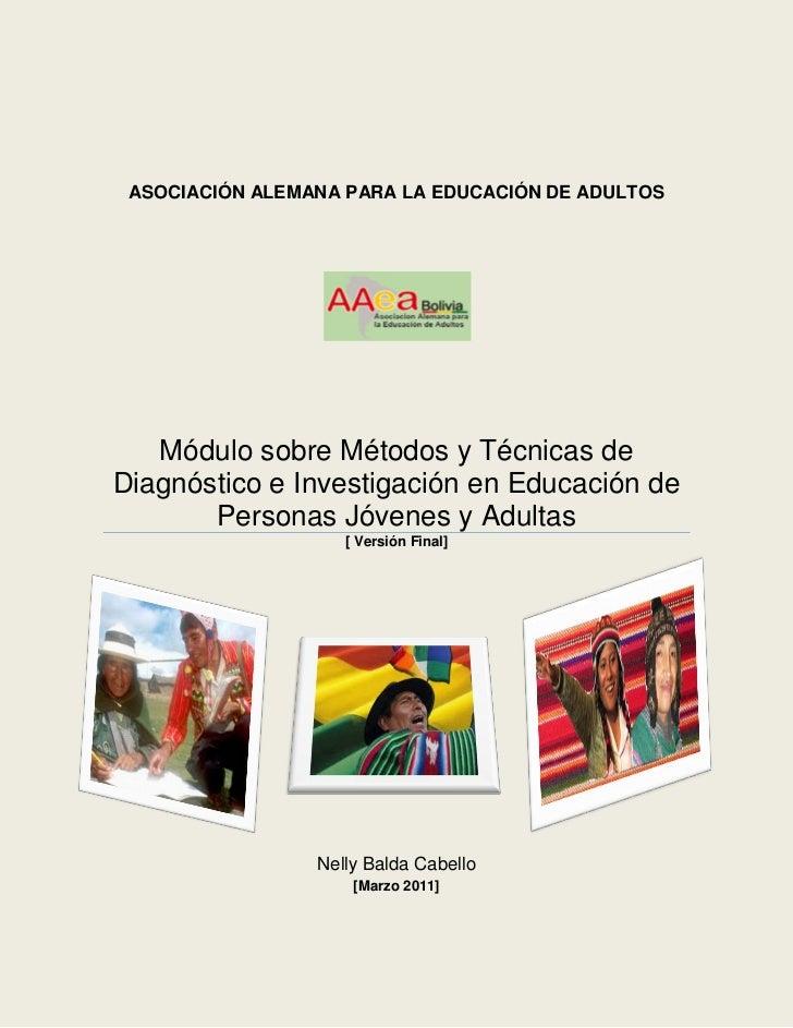 ASOCIACIÓN ALEMANA PARA LA EDUCACIÓN DE ADULTOS   Módulo sobre Métodos y Técnicas deDiagnóstico e Investigación en Educaci...