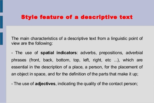 example of descriptive text Essays - largest database of quality sample essays and research papers on example of descriptive text.