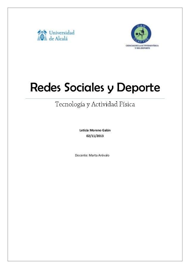 Redes Sociales y Deporte  Leticia Moreno Galán 02/11/2013  Docente: Marta Arévalo