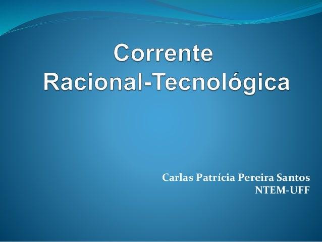 Carlas Patrícia Pereira Santos NTEM-UFF