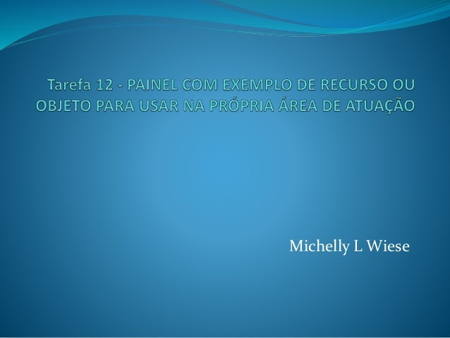 Michelly L Wiese