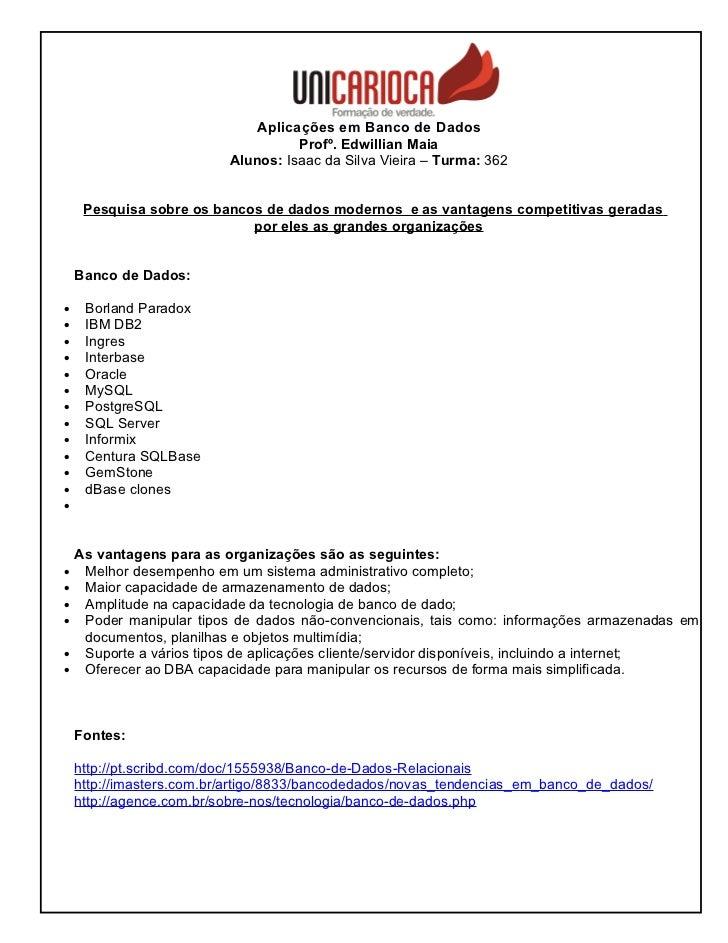 Aplicações em Banco de Dados                                    Profº. Edwillian Maia                          Alunos: Isa...