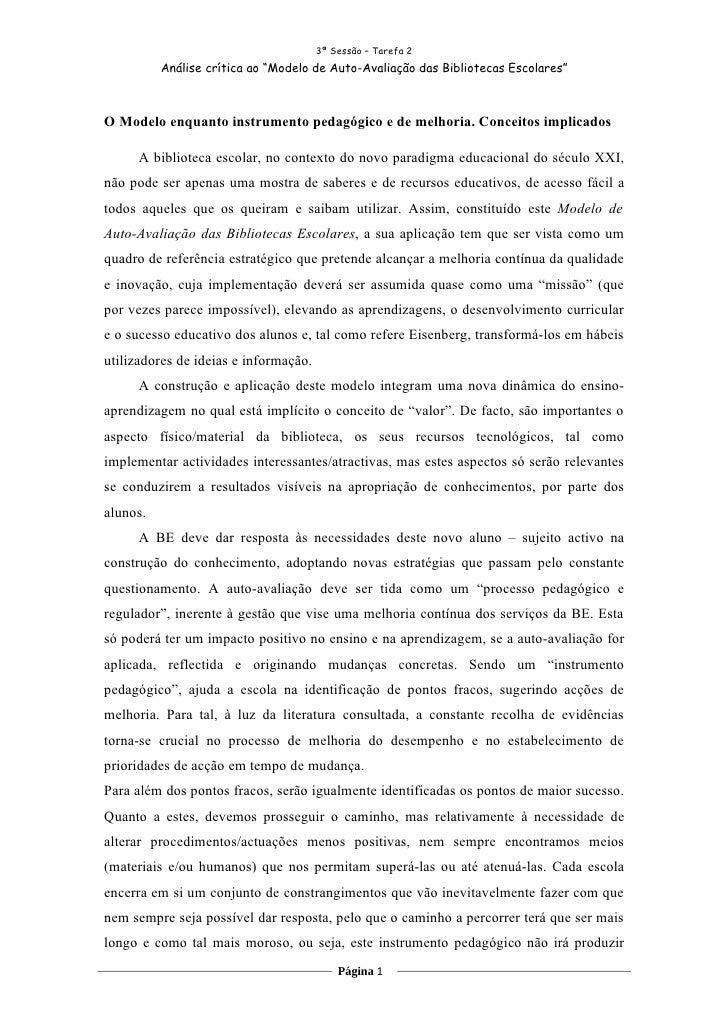 """3ª Sessão – Tarefa 2           Análise crítica ao """"Modelo de Auto-Avaliação das Bibliotecas Escolares""""    O Modelo enquant..."""