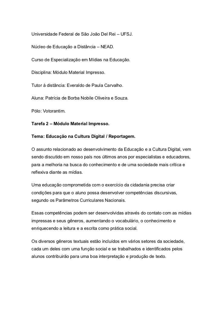 Universidade Federal de São João Del Rei – UFSJ.Núcleo de Educação a Distância – NEAD.Curso de Especialização em Mídias na...