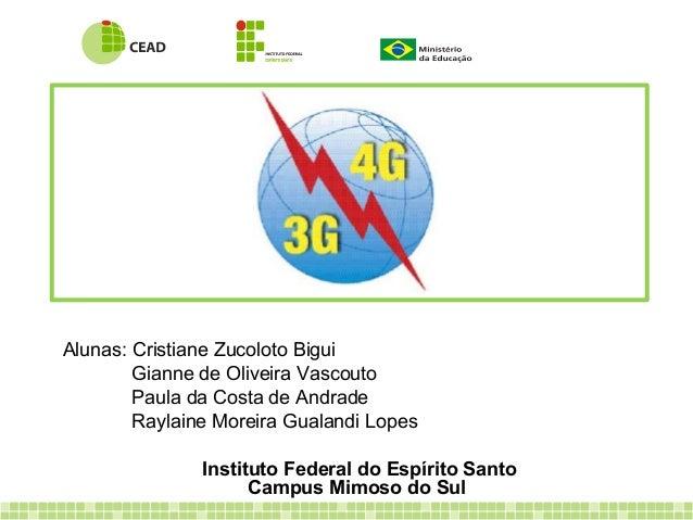 Alunas: Cristiane Zucoloto Bigui Gianne de Oliveira Vascouto Paula da Costa de Andrade Raylaine Moreira Gualandi Lopes Ins...