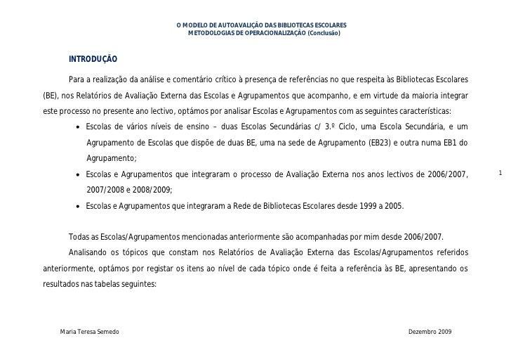 O MODELO DE AUTOAVALIÇÃO DAS BIBLIOTECAS ESCOLARES                                          METODOLOGIAS DE OPERACIONALIZA...