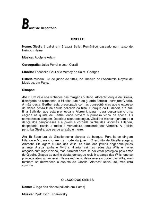 allet de Repertório                                   GISELLENome: Giselle ( ballet em 2 atos) Ballet Romântico baseado nu...