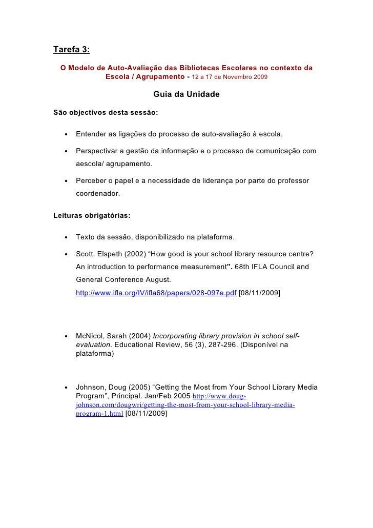 Tarefa 3:   O Modelo de Auto-Avaliação das Bibliotecas Escolares no contexto da             Escola / Agrupamento - 12 a 17...