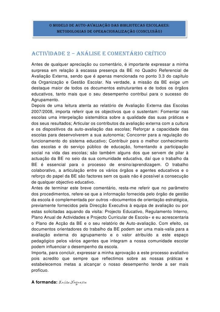 O Modelo de Auto-Avaliação das Bibliotecas Escolares:             Metodologias de Operacionalização (conclusão)     Activi...