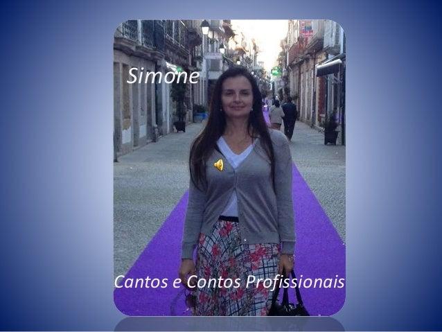 Simone Cantos e Contos Profissionais