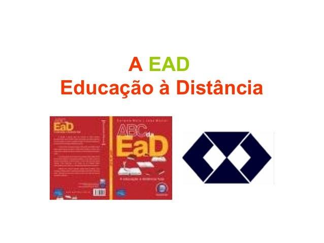 A EAD Educação à Distância