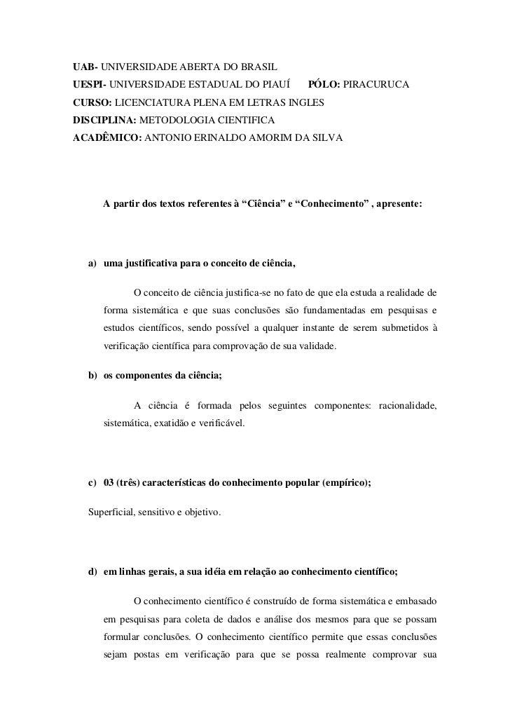 UAB- UNIVERSIDADE ABERTA DO BRASILUESPI- UNIVERSIDADE ESTADUAL DO PIAUÍ                   PÓLO: PIRACURUCACURSO: LICENCIAT...