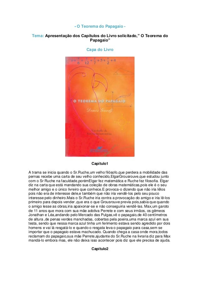 """- O Teorema do Papagaio Tema: Apresentação dos Capítulos do Livro solicitado,"""" O Teorema do Papagaio"""" Capa do Livro  Capít..."""