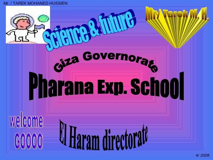 Giza Governorate Pharana Exp. School El Haram directorate welcome GOOOO