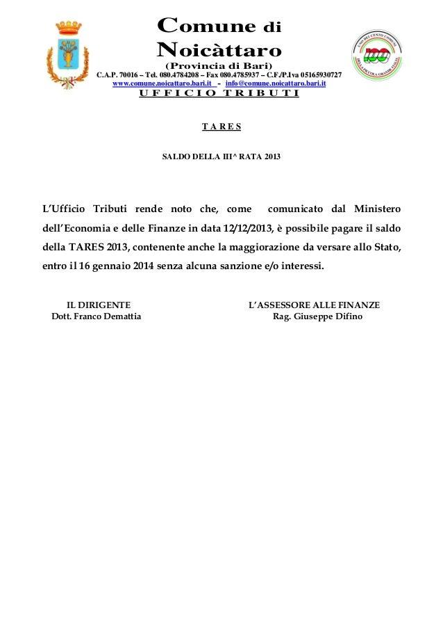 Comune di Noicàttaro (Provincia di Bari) C.A.P. 70016 – Tel. 080.4784208 – Fax 080.4785937 – C.F./P.Iva 05165930727 www.co...