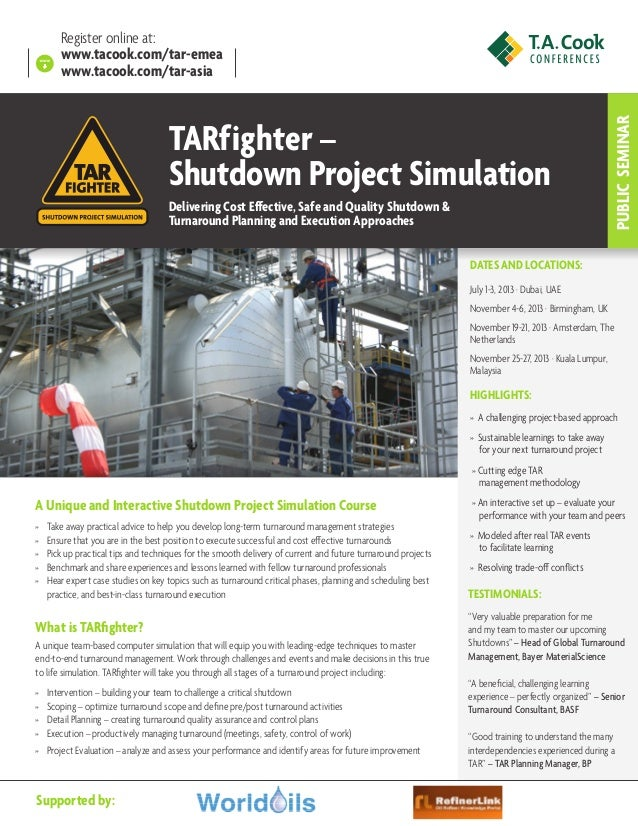 TARfighter – Shutdown Project Simulation Delivering Cost Effective, Safe and Quality Shutdown & Turnaround Planning and Ex...