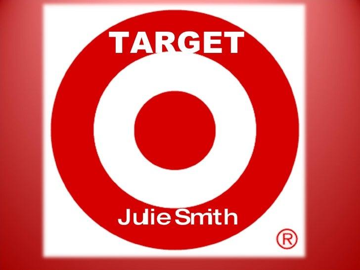 TARGET Julie Smith