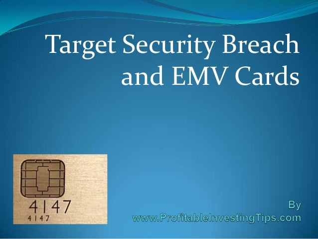 Target Security Breach and EMV Cards