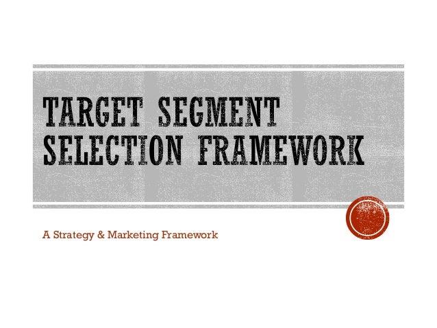 A Strategy & Marketing Framework