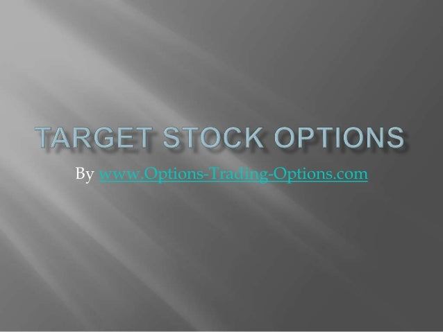 Stock options target