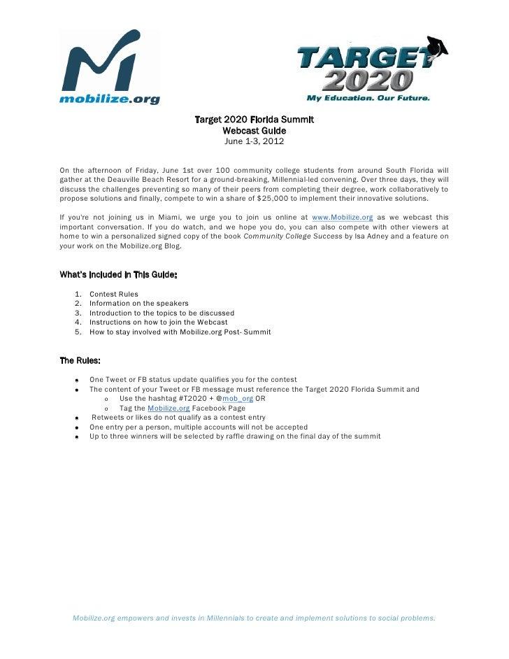 Target 2020 Florida Summit                                            Webcast Guide                                       ...
