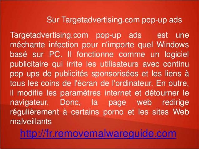 Sur Targetadvertising.com pop-up ads  Targetadvertising.com pop-up ads est une  méchante infection pour n'importe quel Win...