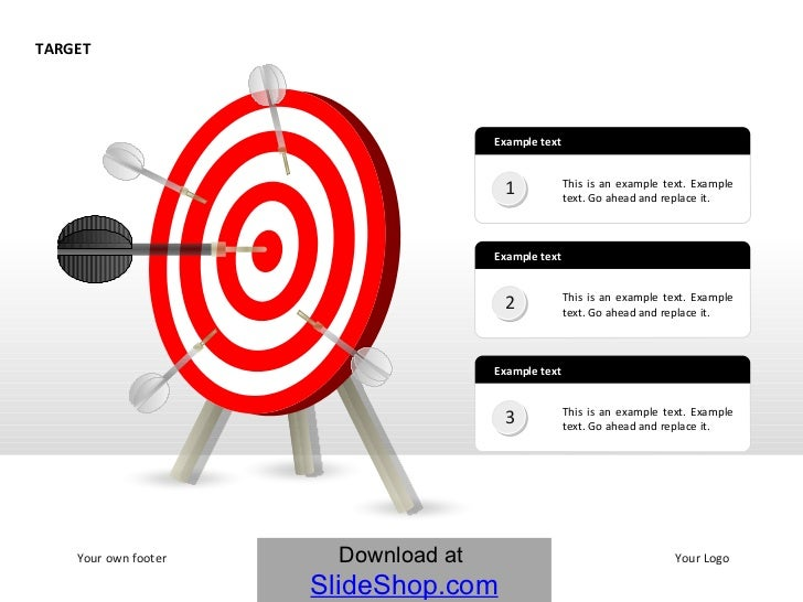 TARGET This is an example text. Example text. Go ahead and replace it. Your own footer Your Logo This is an example text. ...
