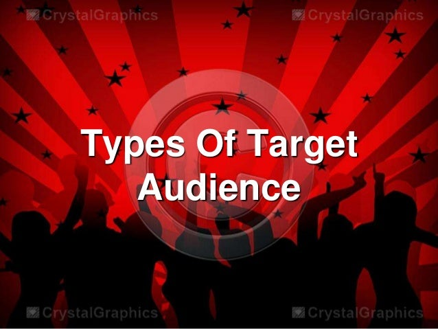 Types Of Target Audience