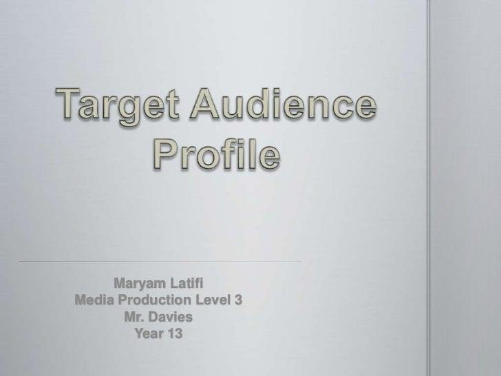 Maryam LatifiMedia Production Level 3       Mr. Davies        Year 13