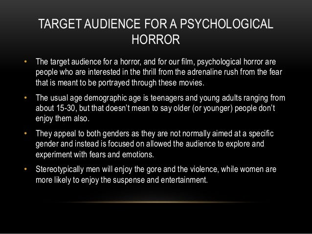 psychological horror What is the psychological horror subgenre psychological horror exposes the fears that lurk in the human psyche these can range from common emotional and psychological weaknesses to the darkest depths of the most depraved minds.