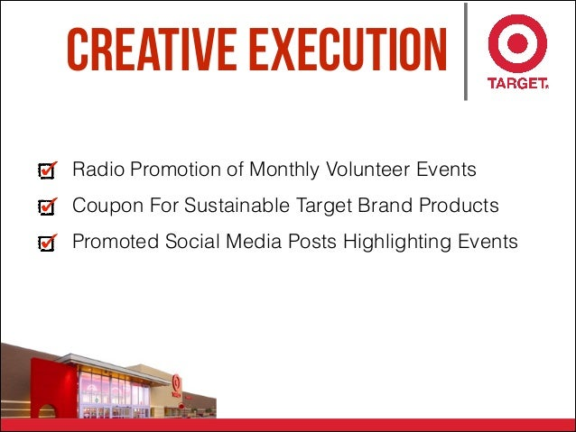 Creative Execution Radio Promotion of Monthly Volunteer Events Coupon For Sustainable Target Brand Products Promoted Socia...