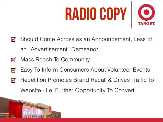 """Radio Copy Should Come Across as an Announcement, Less of an """"Advertisement"""" Demeanor Mass Reach To Community Easy To Info..."""