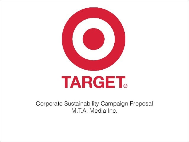 Corporate Sustainability Campaign Proposal M.T.A. Media Inc.