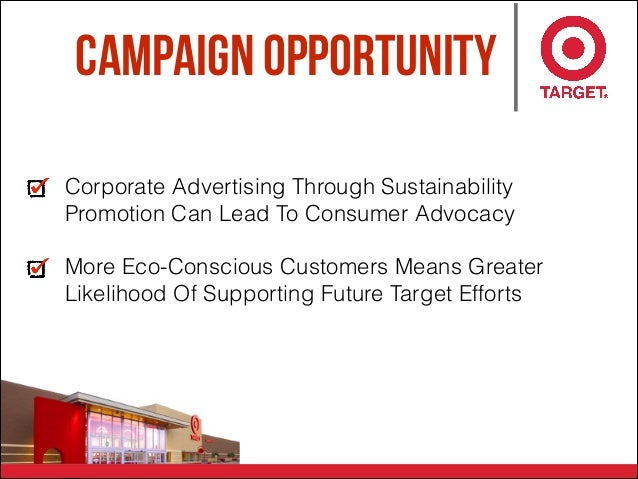 Campaign opportunity Corporate Advertising Through Sustainability Promotion Can Lead To Consumer Advocacy More Eco-Conscio...