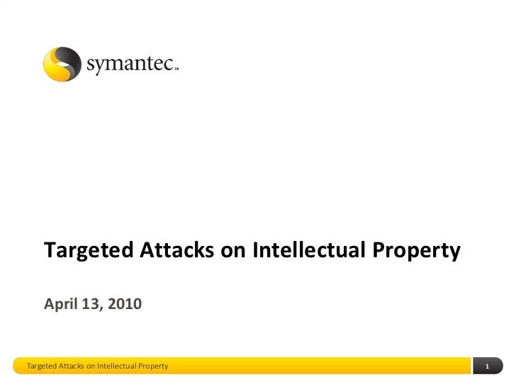 Targeted Attacks on Intellectual Property
