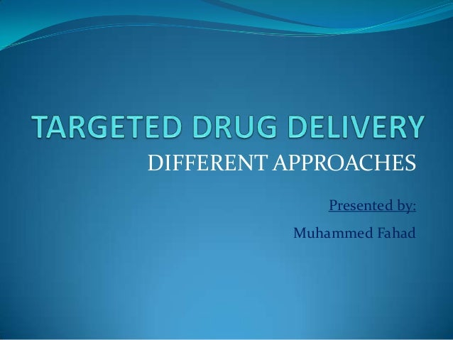 DIFFERENT APPROACHESPresented by:Muhammed Fahad