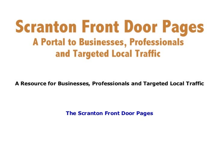 The Scranton Front Door Pages A Resource for Businesses, Professionals and Targeted Local Traffic