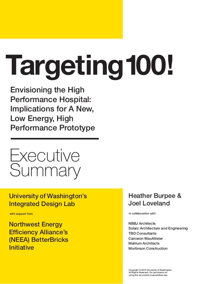 Targeting100! Envisioning the High Performance Hospital: Implications for A New, Low Energy, High Performance Prototype   ...