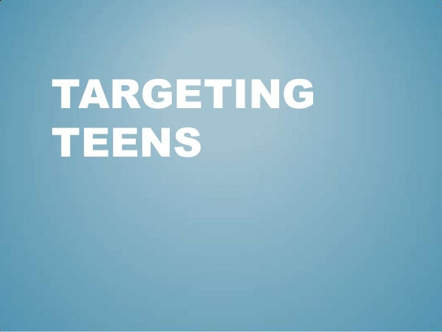 a comparison between two advertising target groups children under the age of fifteen and young adult Parents of children under five may not be distinct enough for a social marketing campaign to encourage immunization you may have to target separately to teen parents, single mothers, families without health insurance, families whose locations make it difficult to get to a clinic, etc.