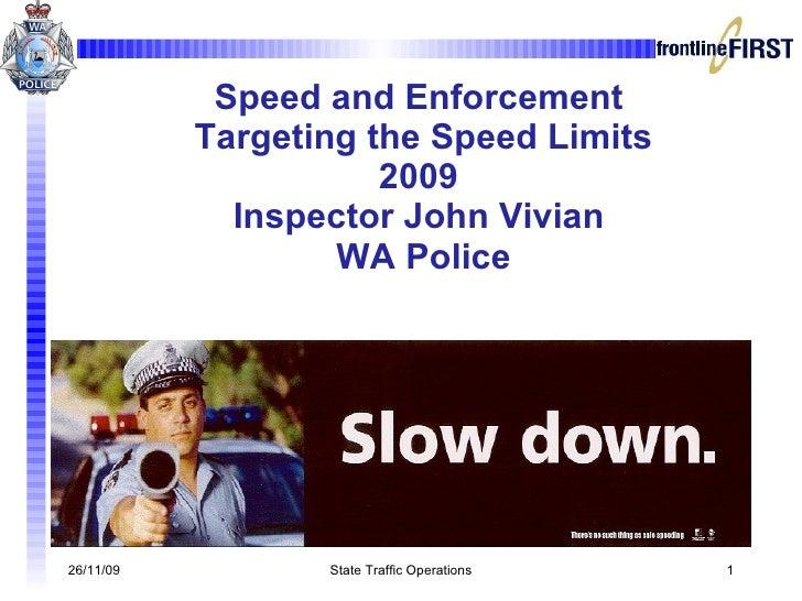 Targeting The Speed Limits By Insp John Vivian