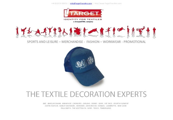 +44 (0)1375 326351     info@TargetTransfers.com     http://www.TargetTransfers.com<br />SPORTS AND LEISURE – MERCHANDISE -...